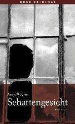 Schattengesicht - Antje Wagner