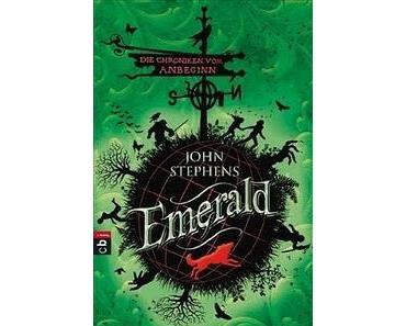 [Rezension] Die Chroniken vom Anbeginn 01 - Emerald von John Stephens