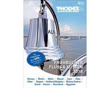 Flusskreuzfahrten 2018 von Phoenix Reisen ab sofort buchbar Attraktive Frühbucherrabatte bis zum 31.07.2017