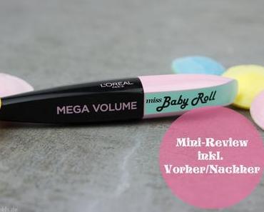 Review - Loreal Miss Baby Roll Mascara – Vorher Nachher Vergleich