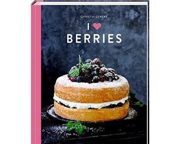 I love Berries von  Christin Geweke/rezension