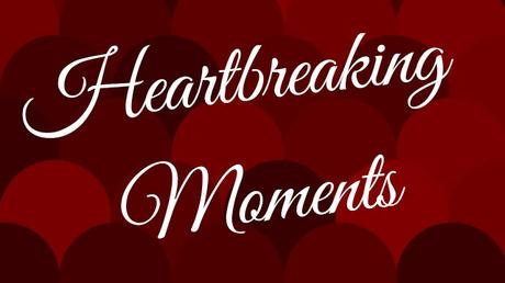 Heartbreaking Moments 04