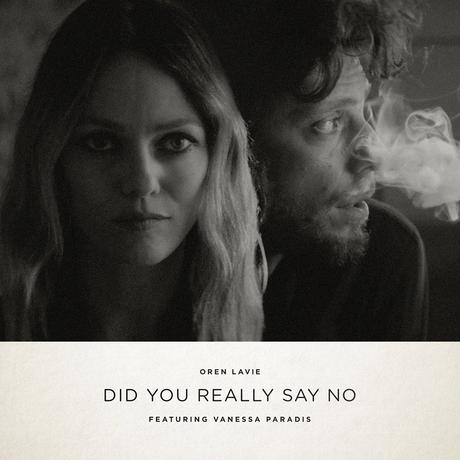 Oren Lavie – Did You Really Say No featuring Vanessa Paradis (Video)