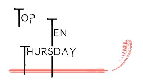Top Ten Thursday #313