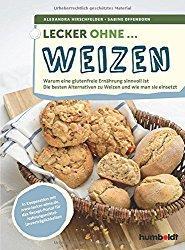 [Kochbar] Lecker ohne …. Weizen