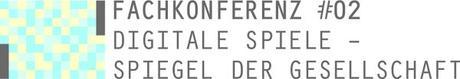 """Fachkonferenz: """"Konflikt, Konsum, Kontrolle: Wie digitale Spiele der Gesellschaft den Spiegel vorhalten"""""""