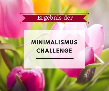 Ergebnis der Minimalismus Challenge