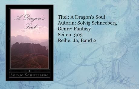 [Rezension] A Dragon's Soul von Solvig Schneeberg