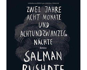 {Rezension} Zwei Jahre, acht Monate und achtundzwanzig Nächte von Salman Rushdie