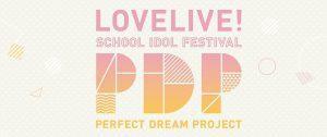 """Besetzung des """"Love Live! School Idol Festival: Perfect Dream Project"""" bekanntgegeben!"""