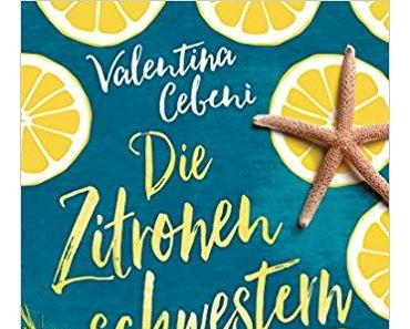[Buchflüsterer #5] Valentina Cebeni – Zitronenschwestern