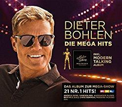 Dieter Bohlen – Die Megahits inkl. You're My Heart, You're My Soul (New Version 2017)