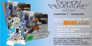 DIGIMON Adventure tri. Chapter Reunion Limited Edition sofort vorbestellbar!!