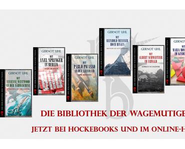 """Vom Blogger zum Verlagsautor: Freut euch mit mir über """"Die Bibliothek der Wagemutigen"""""""