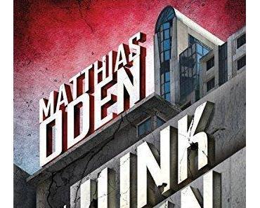 {Rezension} Junktown von Matthias Oden