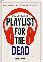 Rezension - Playlist for the dead - Michelle Falkoff