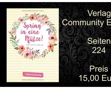 Buchvorstellung | Spring in eine Pfütze von VictoriaSarina