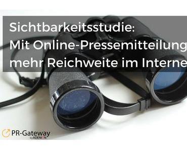 Studie: Mit Online-Pressemitteilungen zu mehr Reichweite im Internet