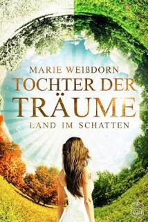 Tochter der Träume – Marie Weißdorn