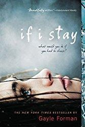 Rezension - If I stay - Gayle Forman