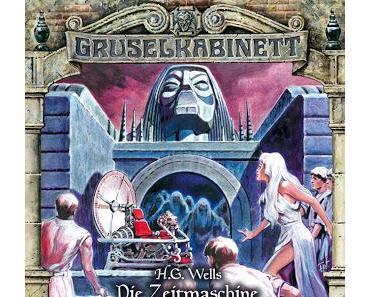 Hörspielrezension: «Gruselkabinett Folge 123: Die Zeitmaschine» (Titania Medien)