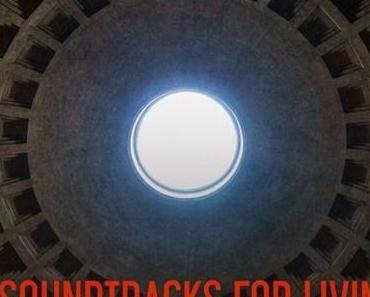 Soundtracks for Living – Volume 14 (Mixtape)