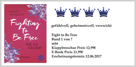Rezension: Fighting to Be Free- Nie so geliebt von Kirsty Moseley