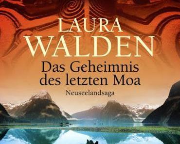 Laura Walden: Das Geheimnis des letzten Moa
