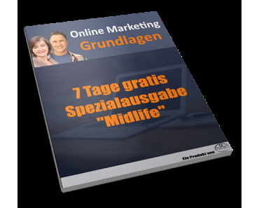 "Online Marketing Grundlagen - Spezialausgabe ""Midlife"" 2017"