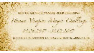 [Human-Vampire-Magic Challenge] Runde Monatsaufgabe August 2017