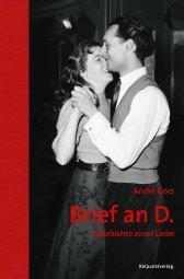 André Gorz – Brief an D.
