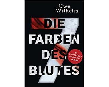 """Leserrezension """"Die sieben Farben des Blutes"""" von Uwe Wilhelm"""