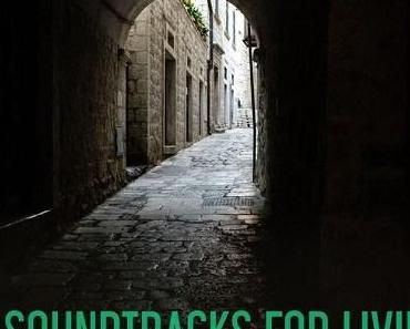 Soundtracks for Living – Volume 21 (Mixtape)