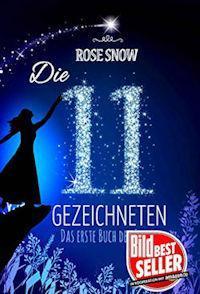 Die 11 gezeichneten – Das erste Buch der Sterne von Rose Snow