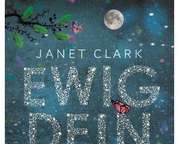 Ewig Dein - Deathline von Janet Clark/Rezension