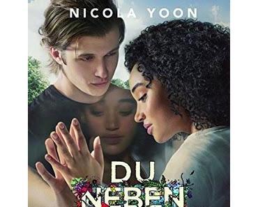 {Rezension} Nicola Yoon - Du neben mir und zwischen uns die ganze Welt