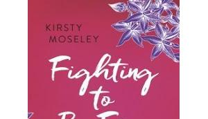 Fighting Free geliebt Kirsty Moseley