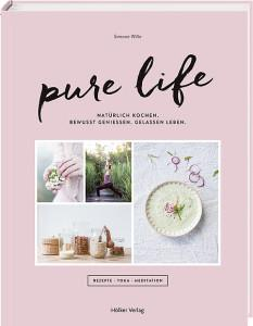 Mindfull Days – Pure Life von Simone Wille