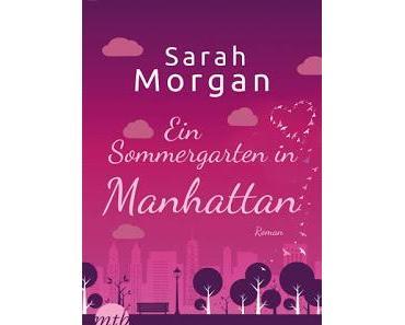 [Rezension] From Manhattan with Love, Bd. 2: Ein Sommergarten in Manhattan - Sarah Morgan