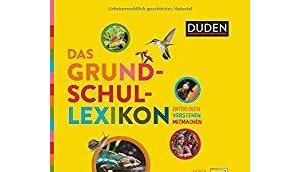 tolles Geschenk Einschulung: Grundschullexikon Duden Verlag (Rezension)
