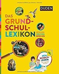 Ein tolles Geschenk zur Einschulung: Das Grundschullexikon vom Duden Verlag (Rezension)