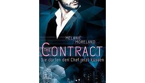 """[Rezension] Melanie Moreland Contract """"Sie dürfen Chef jetzt küssen"""""""