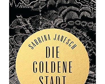 {Rezension} Die goldene Stadt von Sabrina Janesch