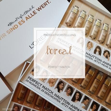 L\'Oréal Paris - Perfect Match - 29 Nuancen - Swatches [Werbung]