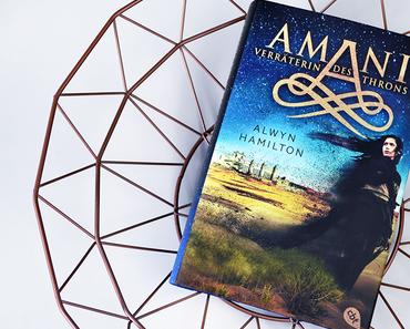 Amani - Verräterin des Throns von Alwyn Hamilton