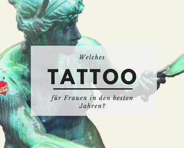 Braucht Frau Sabienes ein Tattoo? Was spricht dafür, was dagegen?