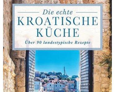 Kochbuch: Die echte kroatische Küche | Ino Kuvacic