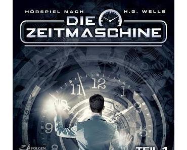 Hörspielrezension: «Die Zeitmaschine - Teil 1 & 2» (Folgenreich/Imaga)