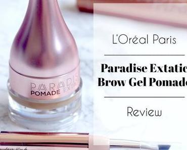 L'Oréal Paris Paradise Extatic Brow Gel Pomade – Review