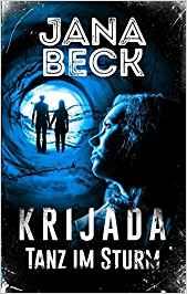 [Rezension] Krijada - Tanz im Sturm von Jana Beck